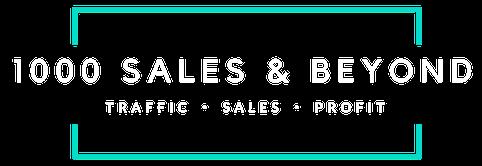 1000 Sales & Beyond
